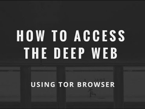 How to access Deep Web ?