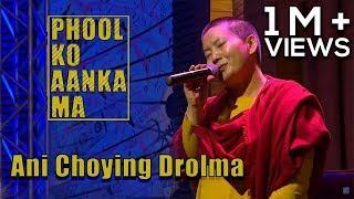 Phool Ko Aanka Ma - Ani Choying Drolma | It