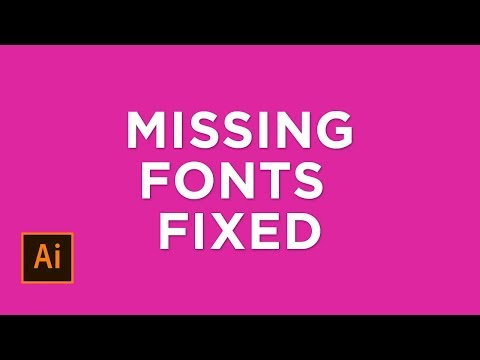 Easy Fix for Missing Fonts
