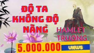 Độ Ta Không Độ Nàng (渡我不渡她) | Hamlet Trương | Lyrics Video