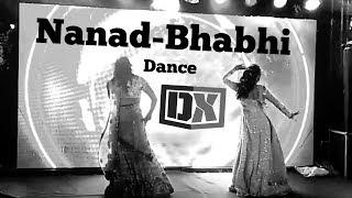 Nanad-Bhabhi Dance Performance | Wedding Choreography 2019 | DX Dance Xtreme