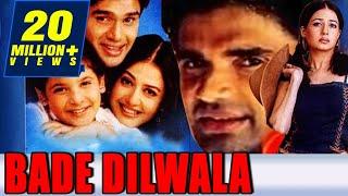 Bade Dilwala (1999) Full Hindi Movie , Sunil Shetty, Priya Gill, Archana Puran Singh, Paresh Rawal