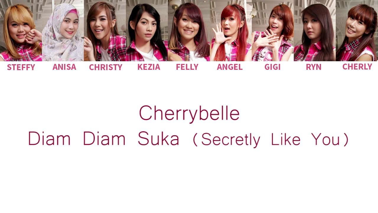Download Cherrybelle - Diam Diam Suka ( Secretly Like You ) Lyrics [ Color Coded English / Indo ] MP3 Gratis