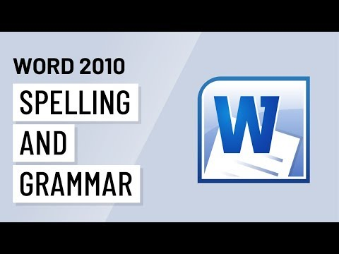 Word 2010: Spelling and Grammar