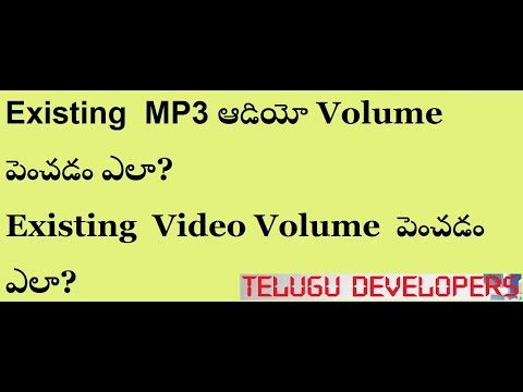 How to increase Volume (Volume Booster) for MP3 Audio files and Video files in Telugu!