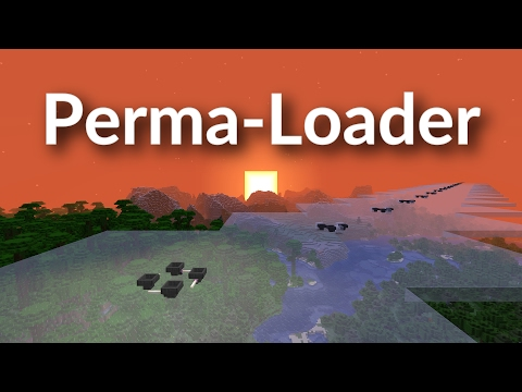 Permanent and Remote Chunk Loading with Perma-Loader in Minecraft