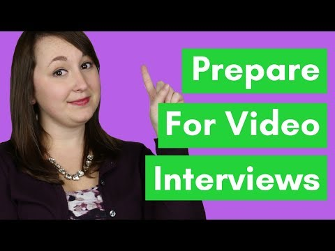 How To Prepare For Video Interviews