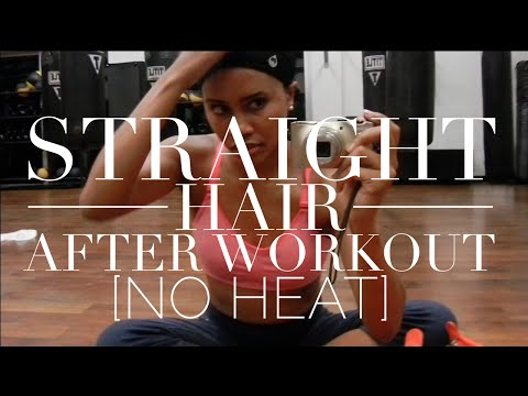 Keep Hair Straight After Workout [without heat]