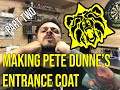 Making Pete Dunne's Entrance Coat Part 2