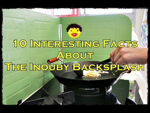 Top 10 Interesting Facts About The Inouby Backsplash
