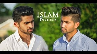 Islam Divided - DhoomBros