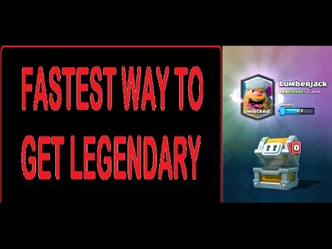 FASTEST WAYS TO GET A LEGENDARY CARD IN CLASH ROYALE!!| GOT LUMBER JACK