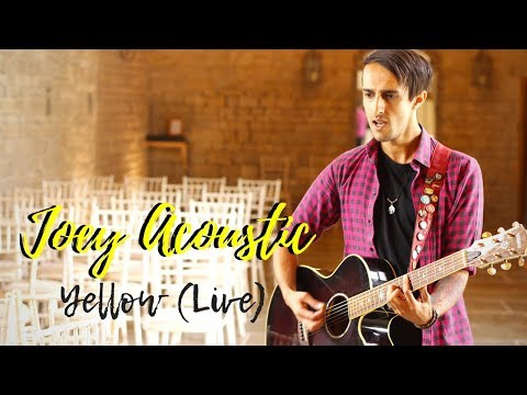 Joey Acoustic // Live Performance of Yellow by Coldplay