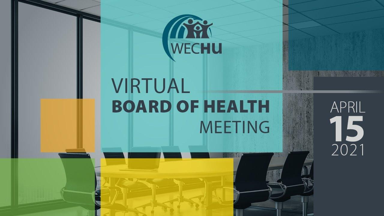 April 15, 2021 Virtual Board of Health Meeting