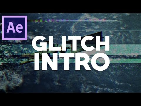 How To Make A Glitch Intro - After Effects Tutorial