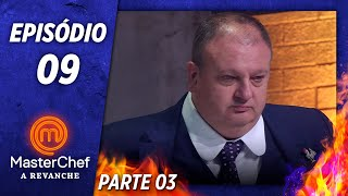 MASTERCHEF A REVANCHE (10/12/2019) | PARTE 3 | EP 09 | TEMP 01