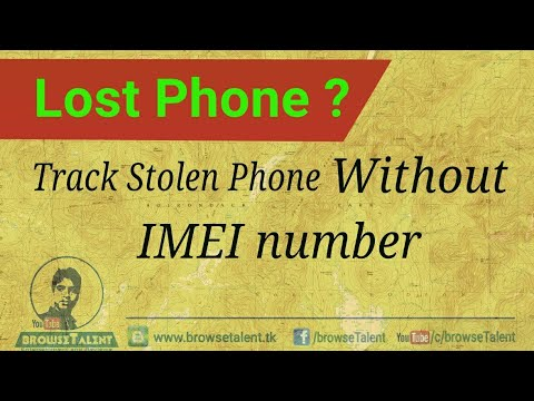 How to find and trace/locate any phone without IMEI number | track Stolen/lost phone anywhere free