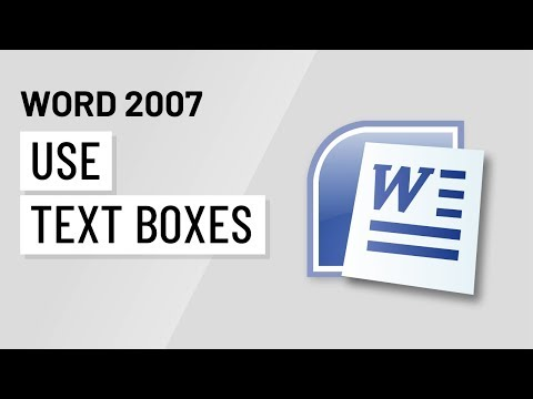 Word 2007: Using Text Boxes