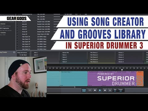 Using The Song Creator and Grooves Library in SUPERIOR DRUMMER 3 | GEAR GODS