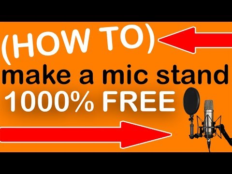 HOW TO MAKE A FREE MIC STAND