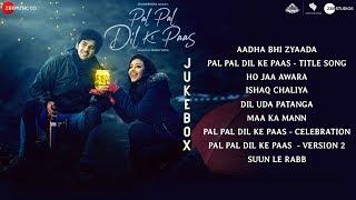 Pal Pal Dil Ke Paas - Full Movie Audio Jukebox   Sunny Deol, Karan Deol & Sahher Bambba