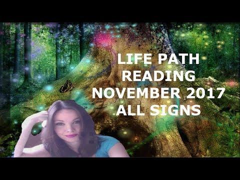 LIFE PATH READING NOVEMBER 2017 ALL SIGNS