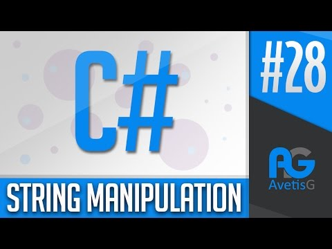 Learn How To Program In C# Part 28 - String Manipulation