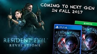 Resident Evil Revelations 1 Coming To PS4 & XBOX One In 2017 | RE News