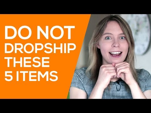 DO NOT DROPSHIP These 5 Items (WARNING - Products that Will LOSE You Money)