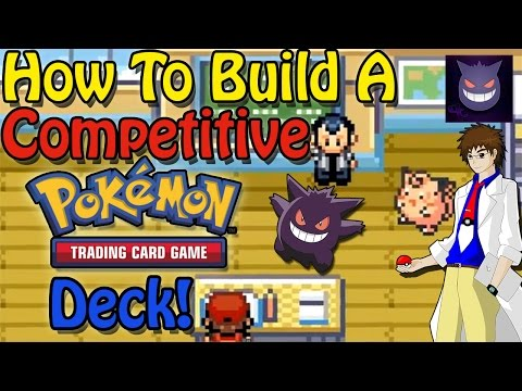 How To Build a Competitive Pokemon Trading Card Deck!