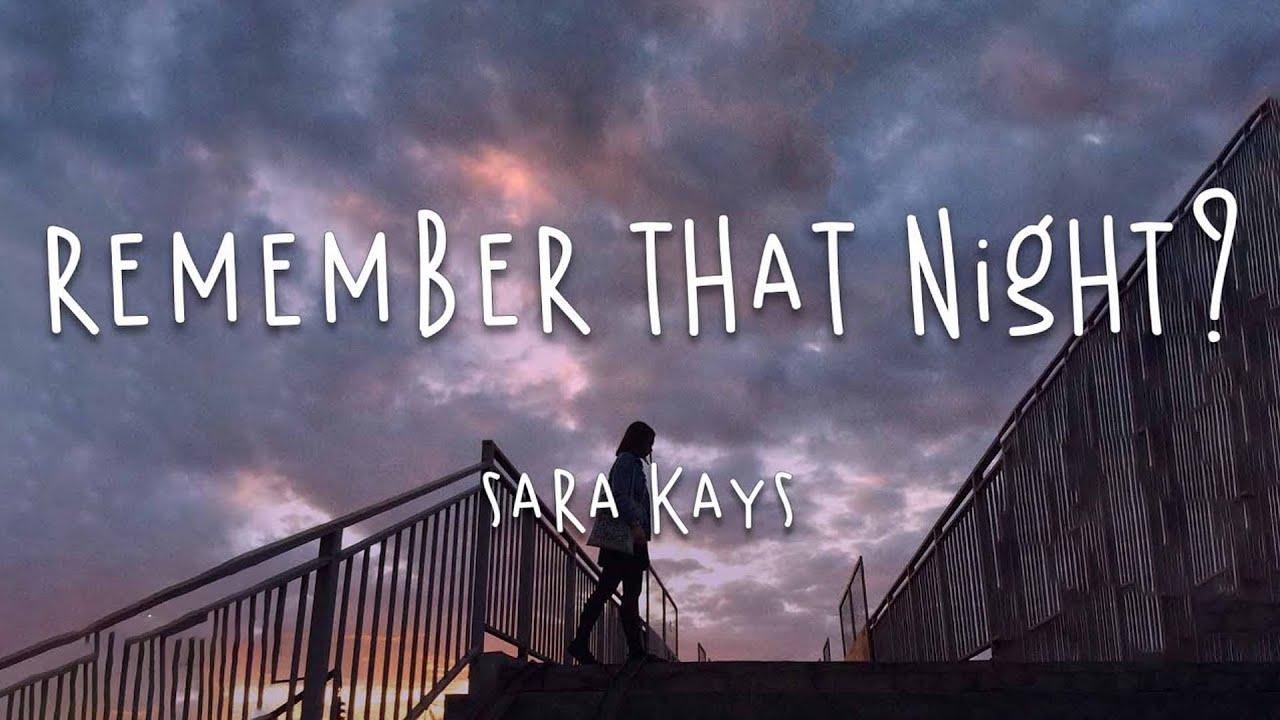 Remember That Night - Sara Kays 1 Hour