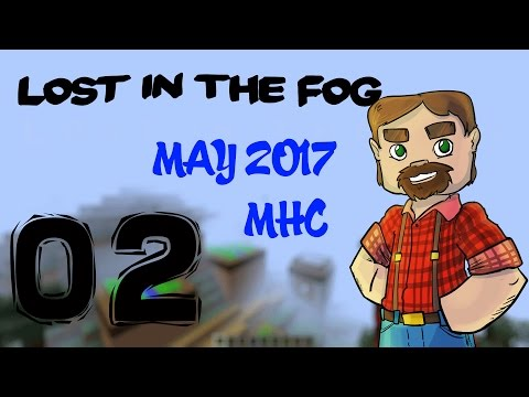 1.12 Vanilla Minecraft May 2017 MHC:  Lost in the Fog Day 2