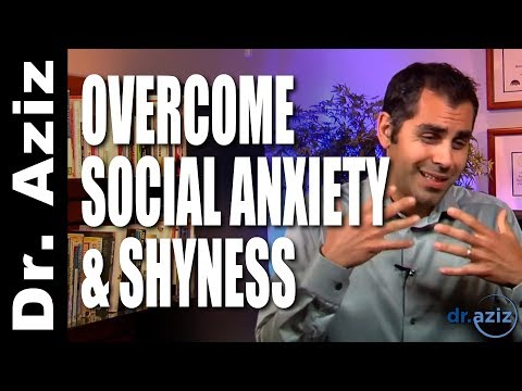 3 Tips To Overcome Social Anxiety & Shyness | Dr. Aziz - Confidence Coach