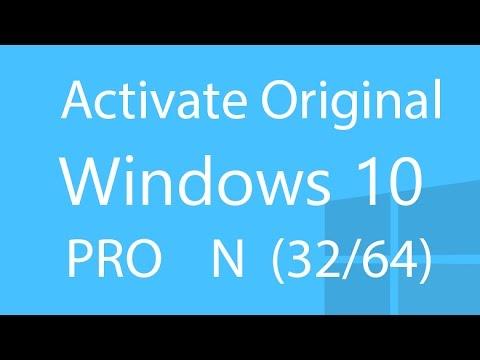 How to Activate Original Windows 10 pro N (x64/x86)