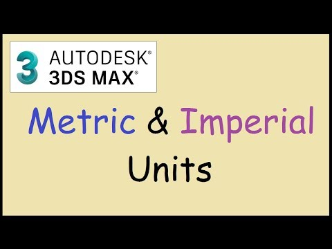 How to change unit setup to metric or imperial units in 3ds Max