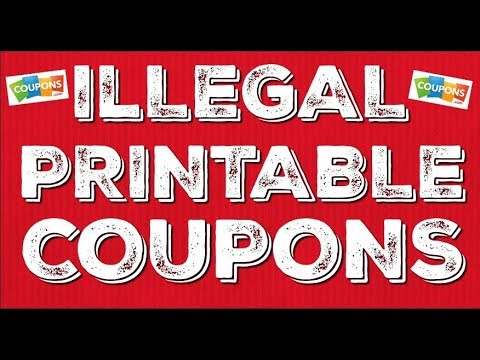 Illegal Printable Coupons
