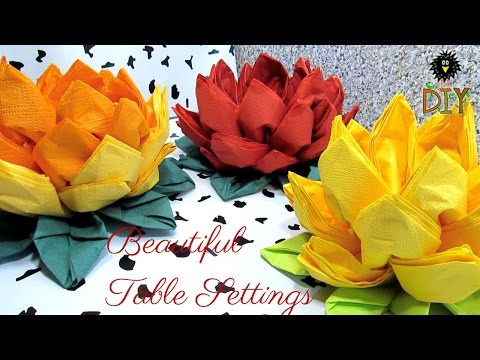 Lotus Of Napkins - Beautiful Table Setting - How To Fold Napkins As A Flower Tutorial