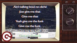 SAMUELE SARTINI & ANDREA TORRES - Give Me The Funk (Official Lyric Video)