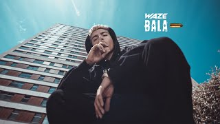 WAZE - BALA (Videoclipe Oficial) [Prod. Mr. Marley]