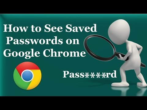 How to See Saved Passwords on Google Chrome - 2016/2017