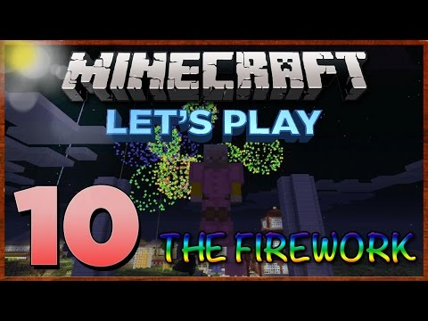 Minecraft Xbox: Survival Lets Play - Part 10 [XBOX 360 EDITION] - The Firework! - W/Commentary