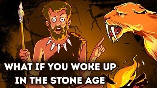 What If You Had to Live a Day in the Stone Age