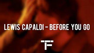 [TRADUCTION FRANÇAISE] Lewis Capaldi - Before You Go