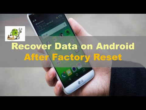How to Recover Lost Data after Factory Reset Android?