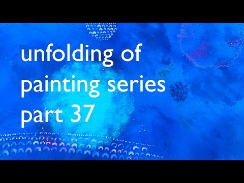 Unfolding of a Painting Series, part 37