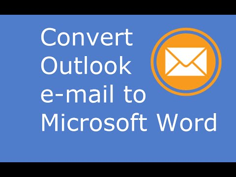 Convert Outlook .emails to MS Word