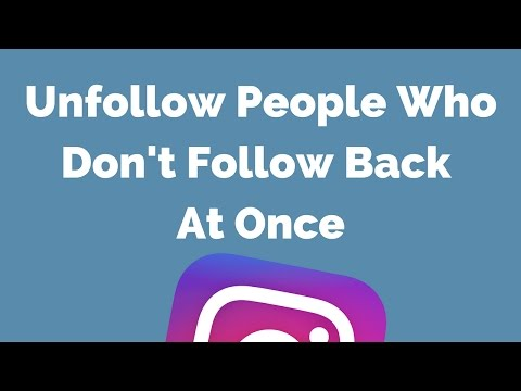 (Instagram) Unfollow People Who Don't Follow You Back At Once (Working Trick)