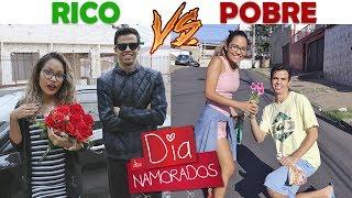 RICO VS POBRE - DIA DOS NAMORADOS!