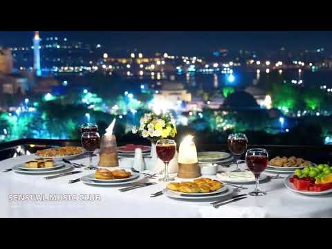 Dinner Music, Fine Dining Music, Background Restaurant Music, Chillout Music Mix, Instrumental Music