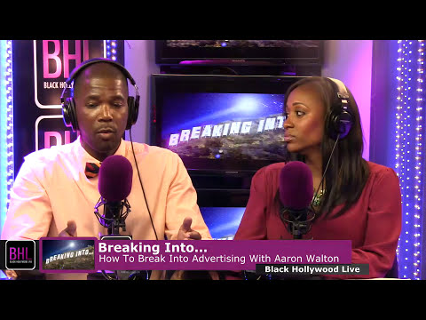 How to Break Into Advertising & Marketing w/ Aaron Walton | Ncredible Network | Black Hollywood Live